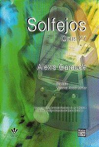 SOLFEJOS - OP. 27 - Alexis de Garaudé