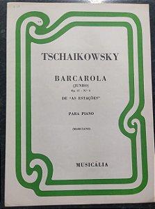 """BARCAROLA (JUNHO) opus 37 n° 6 de """"As Estações"""" - partitura para piano - Tchaikowsky"""