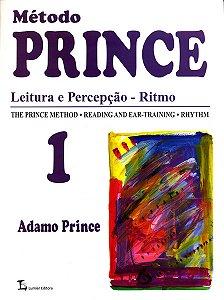 MÉTODO PRINCE - Leitura e Percepção - Ritmo - Vol. 1 - Adamo Prince
