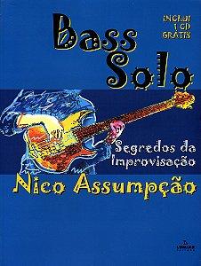 BASS SOLO - SEGREDOS DA IMPROVISAÇÃO - Nico Assumpção