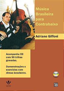 MÚSICA BRASILEIRA PARA CONTRABAIXO Vol. 1 - Adriano Giffoni