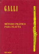 MÉTODO PRÁTICO PARA FLAUTA TRANSVERSAL - Galli