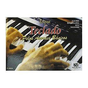 TOQUE TECLADO PELOS ACORDES BÁSICOS - Tadeu Moura