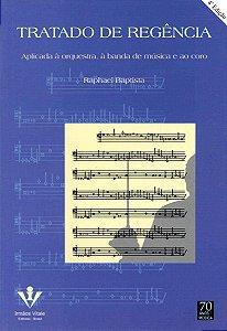 TRATADO DE REGÊNCIA - Raphael Baptista