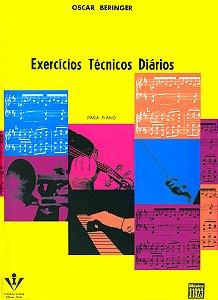 BERINGER - EXERCÍCIOS TÉCNICOS DIÁRIOS - Oscar Beringer