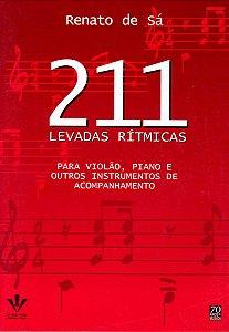 211 LEVADAS RÍTMICAS - Para violão, piano e outros instrumentos de acompanhamento - Renato de Sá