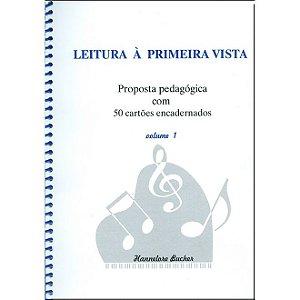 LEITURA À PRIMEIRA VISTA - Proposta pedagógica com 50 cartões encadernados vol. 1 - Hannelore Bucher