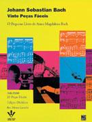 BACH - VINTE PEÇAS FÁCEIS - O Pequeno Livro De Anna Magdalena - BACH