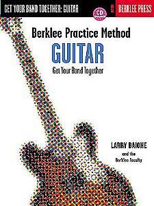 BERKLEE PRACTICE METHOD GUITAR - Larry Baione