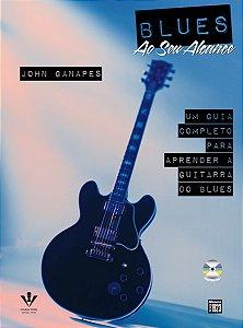 BLUES AO SEU ALCANCE - John Ganapes - Edição em Português do Best-Seller Blues You Can Use