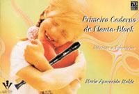 PRIMEIRO CADERNO DE FLAUTA BLOCK - Maria Aparecida Mahle