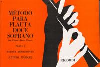 MÉTODO PARA FLAUTA DOCE SOPRANO - Helmut Monkemeyer