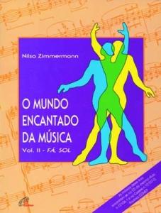 O MUNDO ENCANTADO DA MÚSICA VOL. 2 – Nilsa Zimmermann
