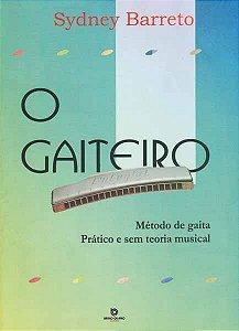 O GAITEIRO - SYDNEY BARRETO