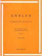 O PEQUENO PIANISTA - OP. 189 - Ludwig Kohler