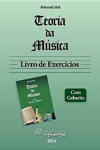 TEORIA DA MÚSICA - Bohumil Med - Livro de Exercícios - com gabarito