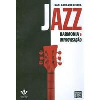 JAZZ - HARMONIA E IMPROVISAÇÃO - Ivan Barasnevicius