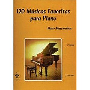 120 MÚSICAS FAVORITAS PARA PIANO - VOL. 2 - Mário Mascarenhas
