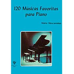 120 MÚSICAS FAVORITAS PARA PIANO - VOL. 1 - Mário Mascarenhas
