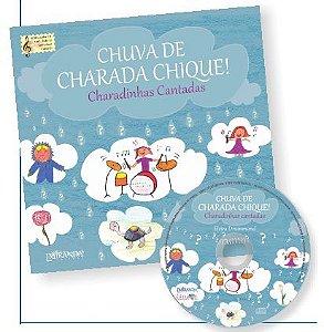 CHUVA DE CHARADA CHIQUE – CHARADINHAS CANTADAS (Livro de história - Acompanha CD) – Elvira Drummond