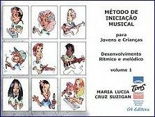 MÉTODO DE INICIAÇÃO MUSICAL COM CD- DESENVOLVIMENTO RÍTMICO E MELÓDICO - VOL 1 Para Jovens e Crianças