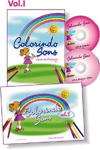 COLORINDO SONS KIT VOL. 1 - Livro do Professor + Livro do aluno + 2 CDs - Elvira Drummond