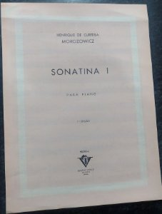 HENRIQUE DE CURITIBA MOROZOWICZ – SONATINA N° 1