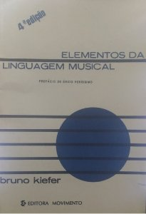 ELEMENTOS DA LINGUAGEM MUSICAL 4ª Edição - Bruno Kiefer
