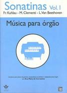 SONATINAS VOL 1 - Kuhlau, Clementi, Beethoven - Ana Mary Cervantes