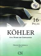 KOHLER - 16 PEÇAS OP.210 C/CD - Órgão Eletrônico - Ana Mary de Cervantes