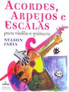 ACORDES, ARPEJOS E ESCALAS - Nelson Faria