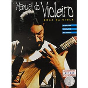 MANUAL DO VIOLEIRO - Braz da Viola