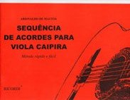 SEQUÊNCIA DE ACORDES PARA VIOLA CAIPIRA - Ariovaldo de Mattos
