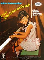 DUAS MÃOZINHAS NO TECLADO - Método de piano para crianças desde 4 anos - Mário Mascarenhas
