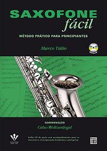 SAXOFONE FÁCIL - MÉTODO PRÁTICO PARA PRINCIPIANTES - Marco Túlio