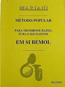MÉTODO POPULAR PARA TROMBONE BAIXO, TUBA E SOUZAFONE EM SI BEMOL - Mariani