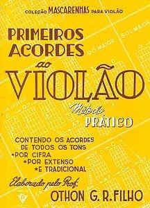 PRIMEIROS ACORDES AO VIOLÃO - Mário Mascarenhas / Arranjador: Othon G. da Rocha Filho