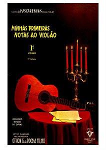 MINHAS PRIMEIRAS NOTAS AO VIOLÃO - VOL. 1 - Mário Mascarenhas / Arranjador: Othon G. da Rocha Filho