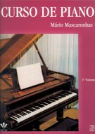 CURSO DE PIANO - 1º VOL. - Mário Mascarenhas