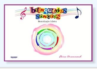 BRINQUEDOS SONOROS - MUSICALIZAÇÃO COLETIVA - Elvira Drummond