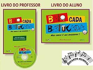 BATO CADA BATUCADA VOLUME I - (Meu corpo é uma orquestra!)- Kit livro do professor + livro do aluno + CD - Elvira Drummond