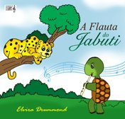 A FLAUTA DO JABUTI - Com CD - Elvira Drummond