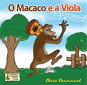 O MACACO E A VIOLA - Com CD - Elvira Drummond