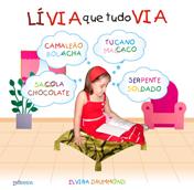 LÍVIA QUE TUDO VIA - Elvira Drummond
