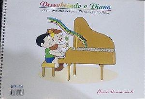 DESCOBRINDO O PIANO - PEÇAS PRELIMINARES PARA PIANO A 4 MÃOS - Elvira Drummond