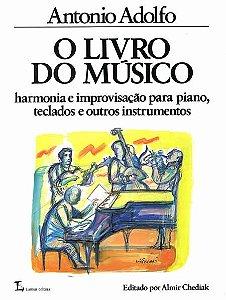 O LIVRO DO MÚSICO - Antonio Adolfo