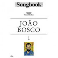 SONGBOOK - JOÃO BOSCO - Vol.1