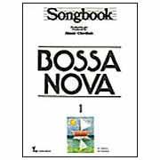 SONGBOOK - BOSSA NOVA - VOL.1 - Almir Chediack