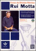CURSO DE DIVISÃO RÍTMICA - vol. 1 - Rui Motta (PARA MÚSICOS DE QUALQUER INSTRUMENTO)