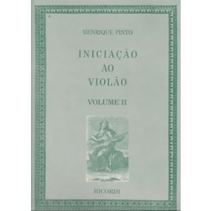 INICIAÇÃO AO VIOLÃO - Vol. 2 - Henrique Pinto